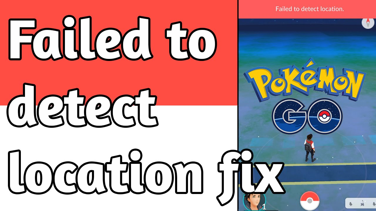 How To Fix Pokemon Go Failed To Detect Location {Complete Guide}