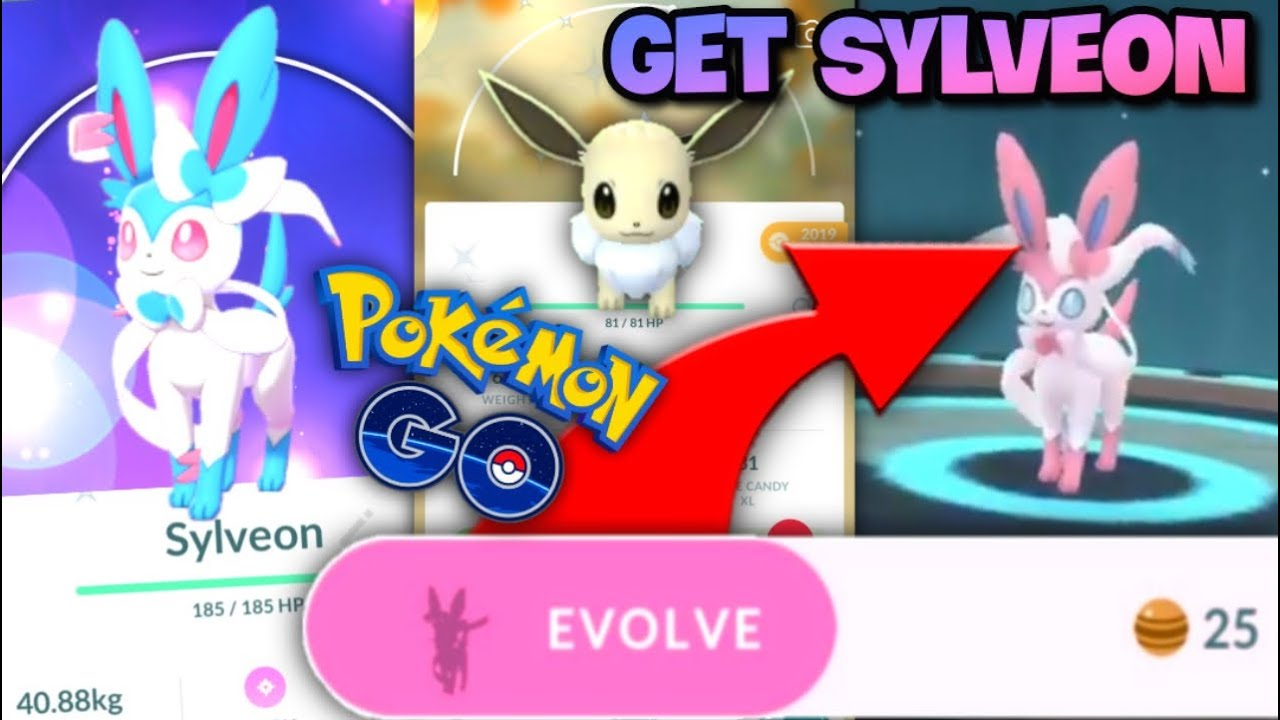 How to Get Sylveon in Pokemon Go {Step By Step Guide}